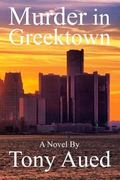 Murder in Greektown