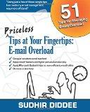 Priceless Tips at Your Fingertips: E-mail Overload