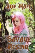 Eternal Forest: Savage Rising (Volume 2)
