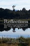 Reflections: An Anthology from the Christchurch Writers' Guild