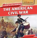 Kid's Life During the American Civil War