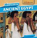 Kid's Life in Ancient Egypt