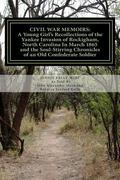 Civil War Memoirs:  A Young Girl's Recollections of the Yankee Invasion of Rockingham North ...