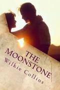 The Moonstone: A Romance