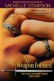 No Weapon Formed (Boaz Brown) (Volume 2)