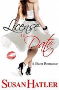 License to Date (Better Date than Never) (Volume 6)