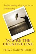 You're the Creative One
