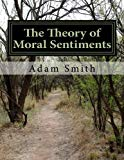 The Theory of Moral Sentiments (Economics) (Volume 1)