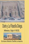 Siglo VI BCE Milesio: La Conexion Egipcia (Spanish Edition)