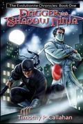 Dagger and Shadow Ninja (The Evolutionite Chronicles)