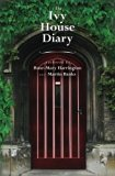 The Ivy House Diary