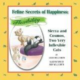 Feline Secrets of Happiness: Flexibility: Two Inflexible Cats