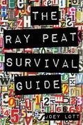 The Ray Peat Survival Guide: Understanding, Using, and Realistically Applying the Dietary Id...