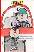 The Big X Book: Part of The Big A-B-C Book series, a preschool picture book in rhyme that co...