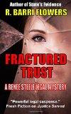 Fractured Trust: A Renee Steele Legal Mystery
