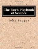 The Boy's Playbook of Science