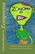 Zompoemz: Children's poems by Catherine Johnson