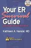 Your ER Survival Guide: What You Need To Know When You Go