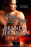 Love Only Once (The Ladies Series)