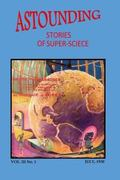 Astounding Stories of Super-Science (Vol. III No. 1 July, 1930) (Volume 3)