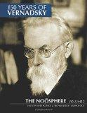 150 Years of Vernadsky: The Nosphere (Volume 2)
