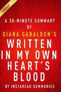 Written in My Own Heart's Blood (Outlander Book 8) by Diana Gabaldon - A 30-minute Instaread...