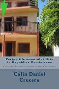 Peripetiile neamtului Otto in Republica Dominicana: Contactul batranului neamt cu tara Carai...