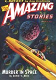 Amazing Stories May 1944: Replica Edition (Amazing Stories Classics)