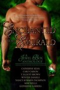 Enchanted by an Emerald: A Jewel Box Anthology
