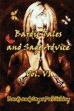 Bardic Tales and Sage Advice (Vol. VI) (Volume 6)