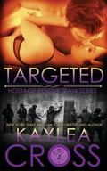 Targeted (Hostage Rescue Team Series) (Volume 2)