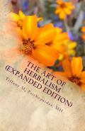 The Art of Herbalism (Expanded Edition): Write and Fill Your Own Herbal Medicine Prescriptio...