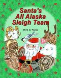Santa's All Alaska Sleigh Team