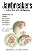 Jawbreakers: 2012 National Flash-Fiction Day Anthology