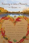 Romancing the Lakes of Minnesota ~ Autumn (Volume 2)