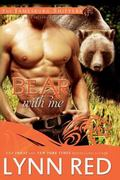 Bear With Me (Alpha Werebear Shifter Romance) (The Jamesburg Shifters) (Volume 3)