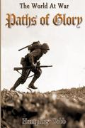 Paths of Glory: 100 years of world war (World at War)