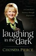 Laughing in the Dark : A Comedian's Journey Through Depression