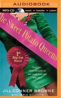 The Sweet Potato Queens' First Big-Ass Novel: Stuff We Didn't Actually Do, but Could Have, a...