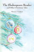The Shakespeare Reader: and other Christmas Tales