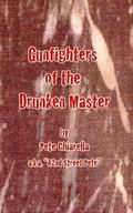 Gunfighters of the  Drunken Master