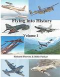 Flying into History: Meet the Heroes of Air Force Flying Class 55N (Volume 1)