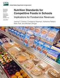 Nutrition Standards for Competitive Foods in Schools: Implications for Foodservice Revenues