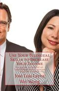Use Your Bilingual Skills to Increase Your Income : Specialize in MEDICAL Translation/Interp...