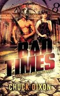 Avenging Angels: Bad Times Book 3 (Volume 3)
