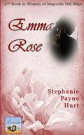 Emma Rose (Women of Magnolia Hill) (Volume 2)