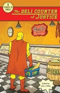 The Deli Counter of Justice