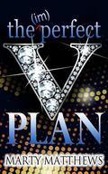 The (im)Perfect Plan