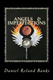 Angels & Imperfections: Book One (Volume 1)