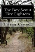 The Boy Scout Fire Fighters